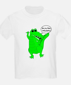 See You Later, NaterGator! T-Shirt