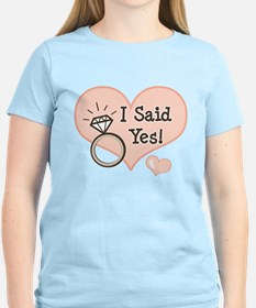 I Said Yes Bride To Be T-Shirt