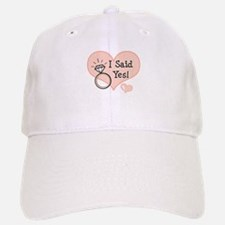 I Said Yes Bride To Be Baseball Baseball Cap