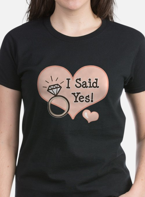 I Said Yes Bride To Be Tee