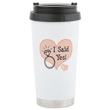 I Said Yes Bride To Be Travel Mug