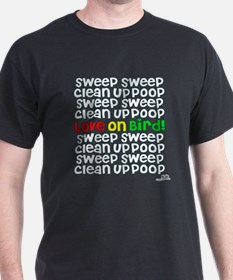 Sweep Sweep Clean Up Poop T-Shirt