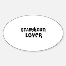 STABYHOUN LOVER Oval Decal