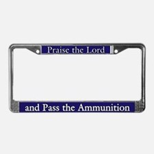 Prasie the Lord and Pass the Ammo