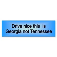Georgia not TN Bumper Bumper Sticker