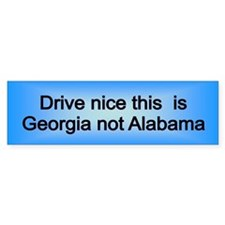 Georgia not AL Bumper Bumper Sticker