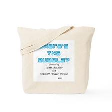 """""""Where's the Bubble"""" Tote Bag"""