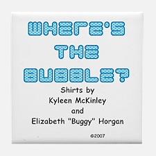 """Where's the Bubble"" Tile Coaster"