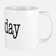 Tuesday - On a Mug
