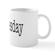 Wednesday - On a Mug
