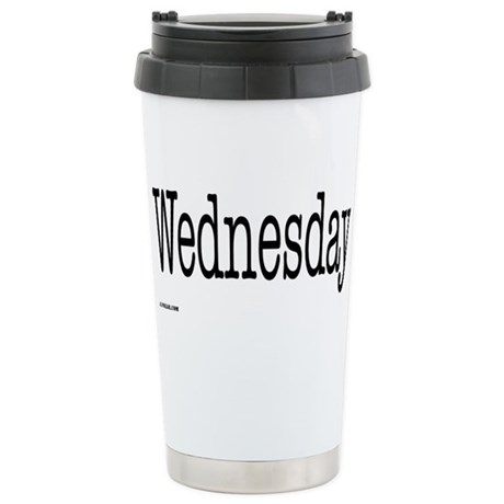 Wednesday - On a Stainless Steel Travel Mug