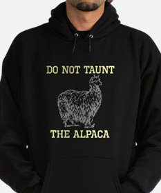 Don't Taunt Alpaca Hoody