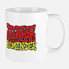 Public Service Reminder X 2 Mug