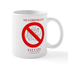 No Corporate Fat Cats Mug