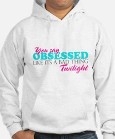 Obsessed Jumper Hoody