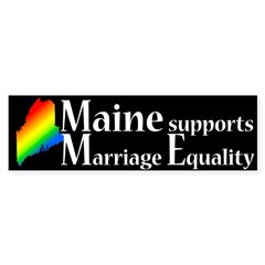 Maine Supports Marriage Equality Bumper Sticker