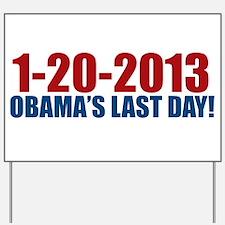 1-20-2013 Obama Last Day Yard Sign