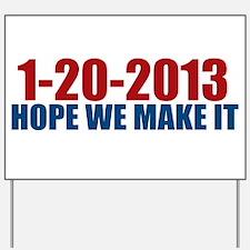 1-20-2013 Hope Yard Sign