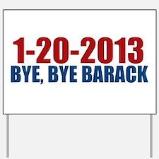 1-20-2013 Bye Barack Yard Sign