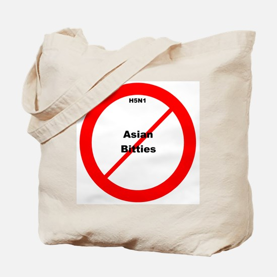 H5N1 No Asian Bitties Tote Bag