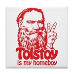 Tolstoy is My Homeboy Tile Coaster