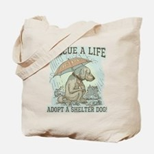 Adopt a Shelter Dog Tote Bag