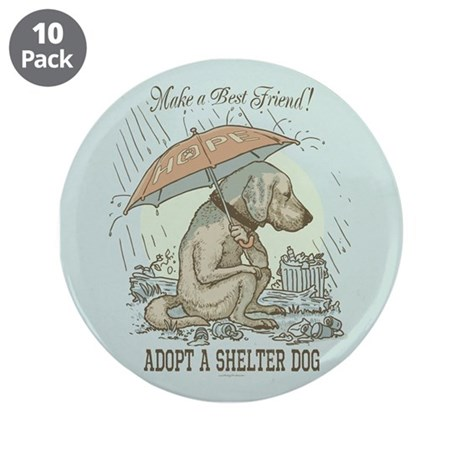 "Adopt a Shelter Dog 3.5"" Button (10 pack)"