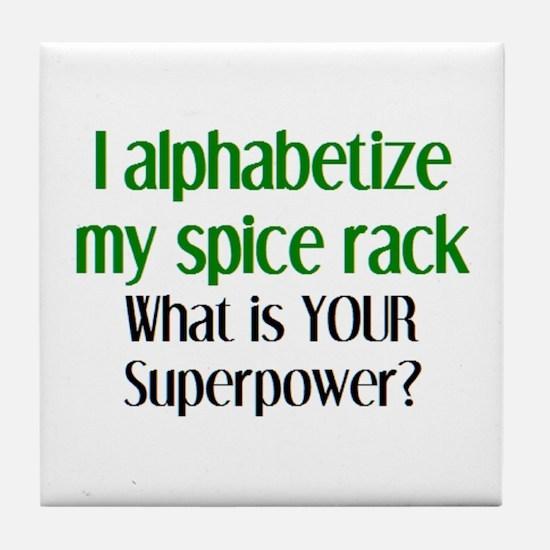 alphabetize spice rack Tile Coaster