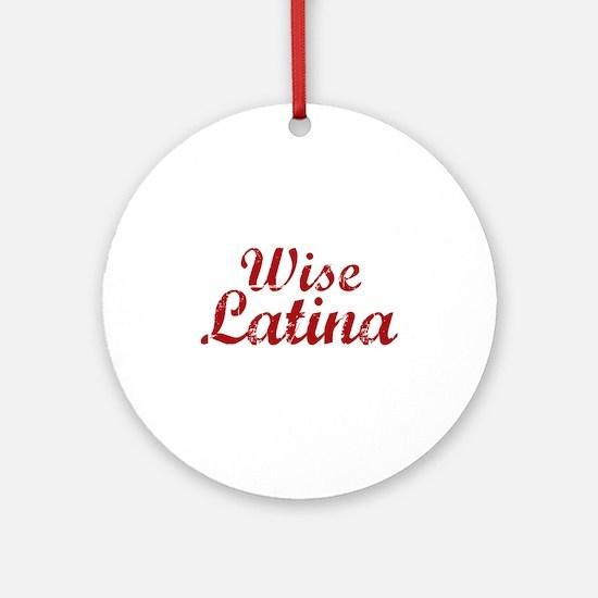 Wise Latina Sotomayor Ornament (Round)