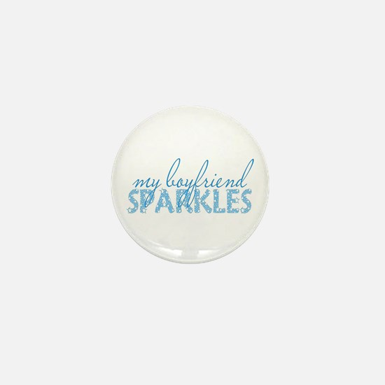 my boyfriend sparkles Mini Button