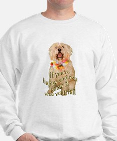 happy wheaten terrier Sweatshirt
