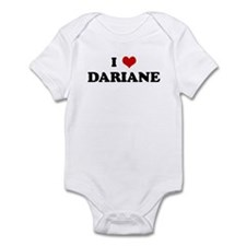 I Love DARIANE Infant Bodysuit