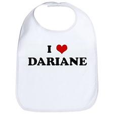 I Love DARIANE Bib