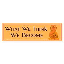 What we think we become Bumper Bumper Bumper Sticker