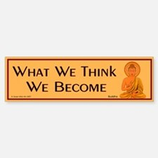 What we think we become Bumper Car Car Sticker