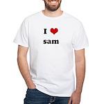 I Love sam White T-Shirt