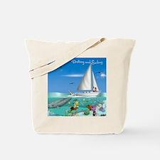 Drifting and Sailing Tote Bag