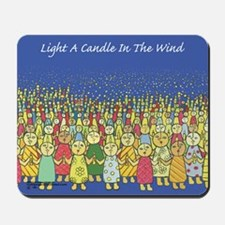 Light a Candle in the Wind Mousepad