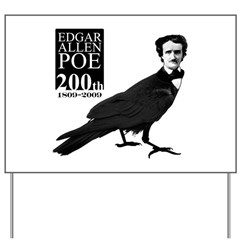 Edgar Allen Poe 200th Yard Sign