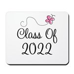 Sweet Pink Class Of 2022 Mousepad