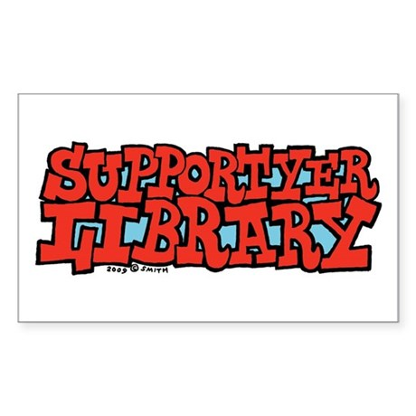 Support Yer Library Rectangle Sticker