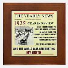 born in 1925 birthday gift Framed Tile