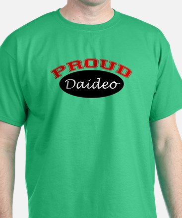Proud Daideo T-Shirt