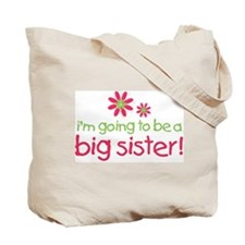 big sister to be secret flower 6.0 Tote Bag