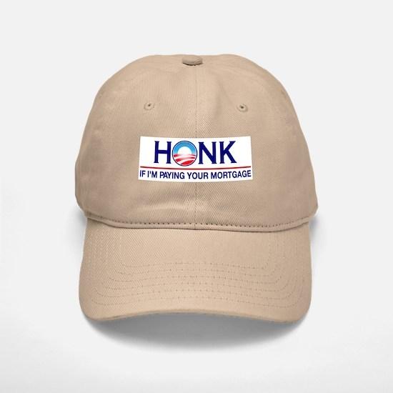 Honk Paying Your Mortgage Baseball Baseball Cap