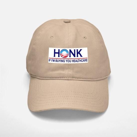 Honk Buying You Healthcare Baseball Baseball Cap