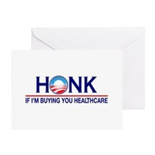 Honk Buying You Healthcare Greeting Card