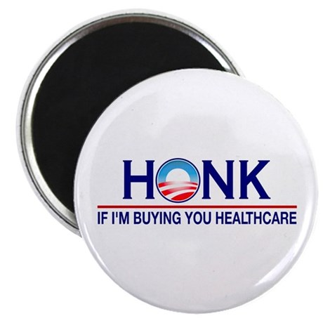 Honk Buying You Healthcare Magnet