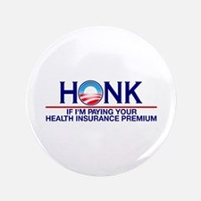 """Honk Health Insurance 3.5"""" Button (100 pack)"""