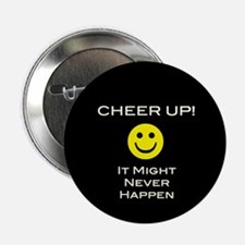 "Cheer Up V2 2.25"" Button"